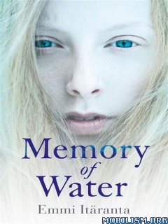 Download ebook Memory of Water by Emmi Itäranta (.ePUB)