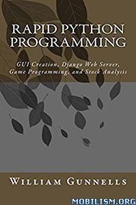 Download ebook Rapid Python Programming by William Gunnells (.ePUB)