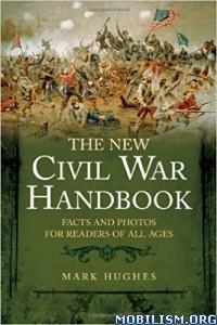 Download ebook The New Civil War Handbook by Mark Hughes (.ePUB)