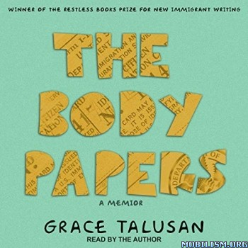 The Body Papers by Grace Talusan