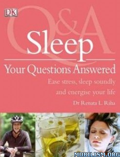 Sleep: Your Questions Answered by Renata Riha