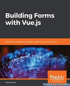 Building Forms with Vue.js by Marina Mosti