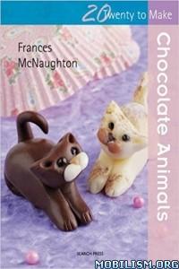 Download ebook Chocolate Animals by Frances McNaughton (.ePUB)