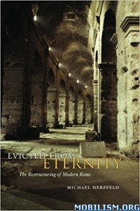 Download ebook Evicted from Eternity by Michael Herzfeld (.ePUB)