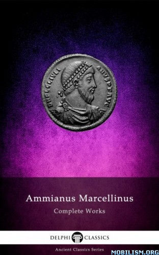 Download ebook Delphi Complete Works by Ammianus Marcellinus (.ePUB)