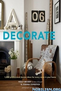 Download ebook Decorate 1,000 Design Ideas by Holly Becker et al (.ePUB)