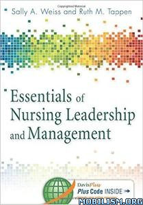 Download Essentials Nursing Leadership by Sally A. Weiss (.PDF)