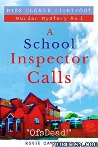 Download ebook A School Inspector Calls by Rosie Cavendish (.ePUB)