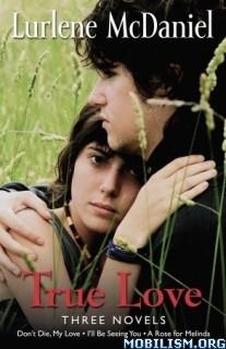 Download True Love: Three Novels by Lurlene McDaniel (.ePUB)