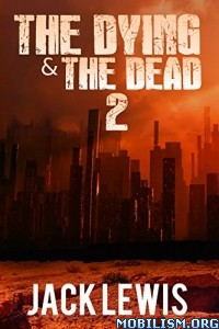 Download ebook The Dying & The Dead 2 by Jack Jewis (.ePUB)+