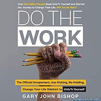 Do the Work by Gary John Bishop (.M4B)