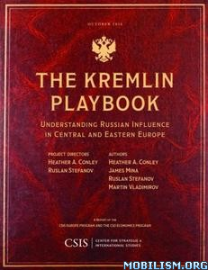 Download The Kremlin Playbook by Heather A. Conley et al (.PDF)