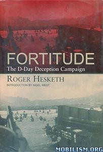 Download ebook Fortitude by Roger Hesketh (.ePUB)