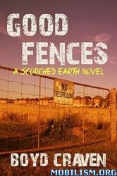Download ebook Good Fences by Boyd Craven (.MOBI)