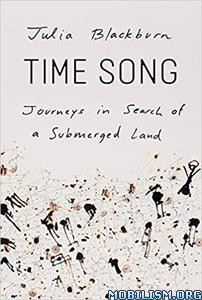 Time Song by Julia Blackburn, Enrique Brinkmann