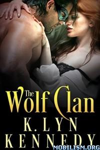 Download The Wolf Clan by K. Lyn Kennedy (.ePUB)+