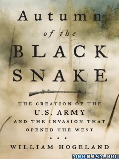 Download ebook Autumn of the Black Snake by William Hogeland (.ePUB)