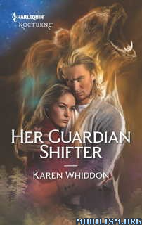 Download ebook Her Guardian Shifter by Karen Whiddon (.ePUB)