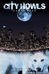 Download ebook City Howls: Episode Three by Sadie Sins (.ePUB)+