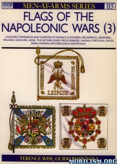 Download ebook Flags of the Napoleonic Wars by Terence Wise et al (.PDF)
