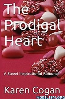 Download The Prodigal Heart by Karen Cogan (.ePUB) (.MOBI)