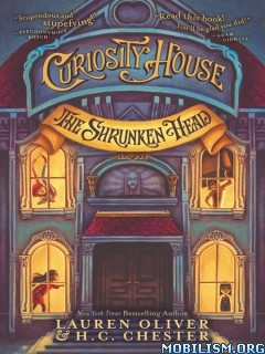 Download Curiosity House srs by Lauren Oliver, H.C. Chester (.ePUB)
