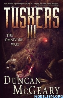 Download Tuskers III: The Omnivore Wars by Duncan McGeary (.ePUB)+