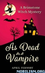 Download As Dead As A Vampire by April Fernsby (.ePUB)(.AZW)