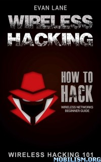 Download Wireless Hacking by Evan Lane (.ePUB)