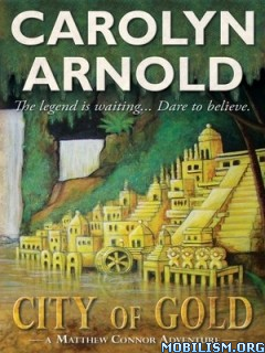 Download City of Gold by Carolyn Arnold (.ePUB)