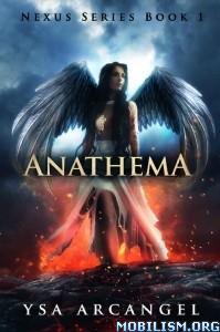 Download ebook Anathema by Ysa Arcangel (.ePUB)