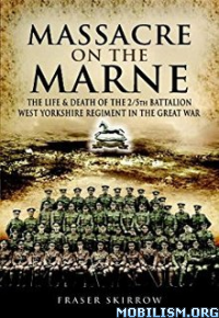 Download ebook Massacre on the Marne by Fraser Skirrow (.ePUB)