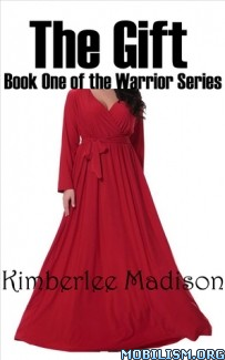 Download ebook The Gift by Kimberlee Madison (.ePUB) (.MOBI)