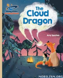The Cloud Dragon (Rising Stars) by Amy Sparkes