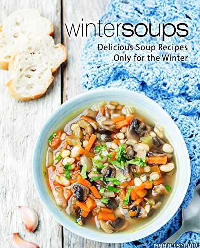 Winter Soups (2nd Edition) by BookSumo Press