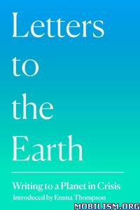 Letters to the Earth by Emma Thompson, Jackie Morris