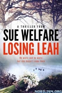 Download ebook Losing Leah by Sue Welfare (.AZW)(.ePUB)(.MOBI)