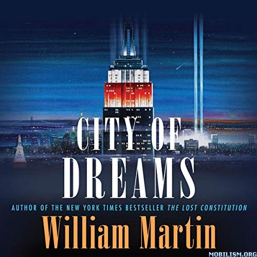 The City of Dreams by William Martin