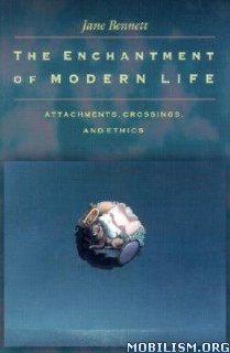 Download ebook The Enchantment of Modern Life by Jane Bennett (.ePUB)