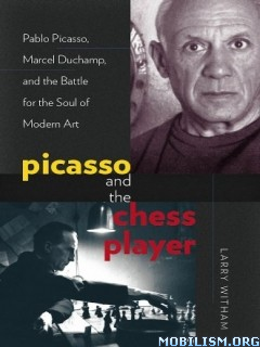 Picasso and the Chess Player by Larry Witham