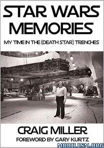 Star Wars Memories by Craig Miller