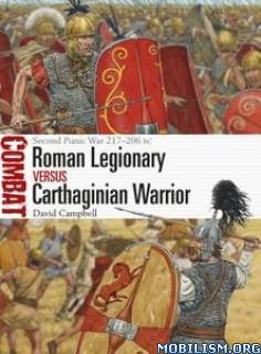 Roman Legionary vs Carthaginian Warrior by David Campbell