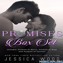 Promises Series: Complete Box Set by Jessica Wood (.M4B)
