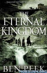 Download ebook The Eternal Kingdon by Ben Peek (.ePUB)(.AZW3)