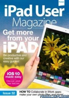 Download ebook iPad User Magazine - Issue 32 2016 (.PDF)