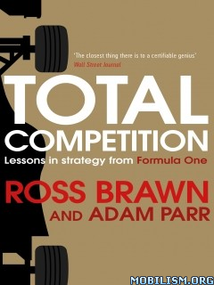 Download Total Competition by Ross Brawn, Adam Parr (.ePUB)