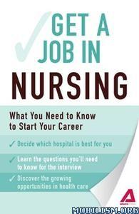 Get a Job . in Nursing by Adams Media