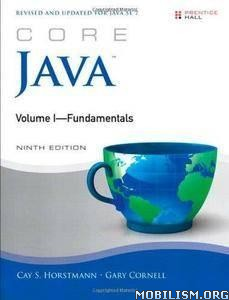 Core Java, Volume I (9th Edition) by Cay S. Horstmann+