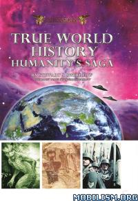Download ebook True World History by Stewart A. Swerdlow (.ePUB)+
