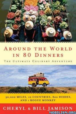 Download Around the World in 80 Dinners by Bill Jamison et al (.ePUB)